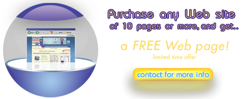 Purchase any Web site of 10 pages or more, and get a FREE Web page!